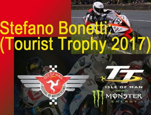 Stefano Bonetti: il mio TT (Tourist Trophy2017)