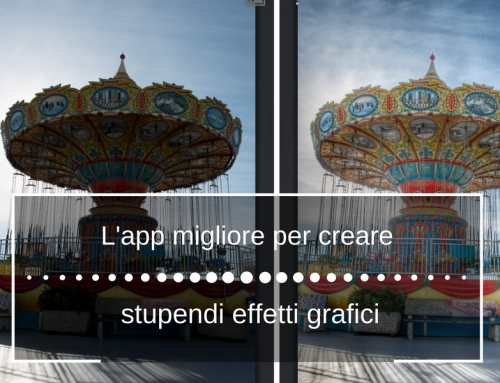 L'app migliore per creare stupendi effetti grafici.