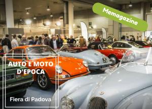Turismo 10: Fiera dell'auto e moto d'epoca. Padova 26-29 Ottobre 2017