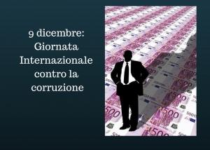 Giornata Internazionale contro la corruzione: 9 dicembre