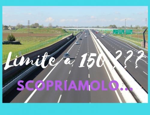 Autostrada: limite a 150 ???