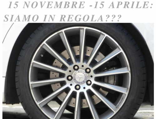 15 Novembre – 15 Aprile: siamo in regola?