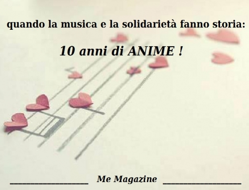 10 anni di… ANIME IN SOLIDARIETA'