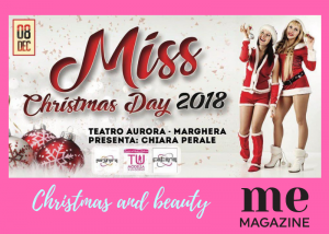 Miss Christmas day by Tumodellaperungiorno Sabato 08 Dicembre 2018 Teatro Aurora a Marghera