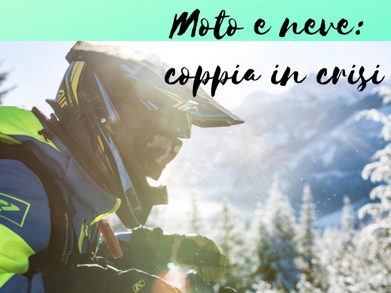 Moto e neve: una coppia in crisi!!!