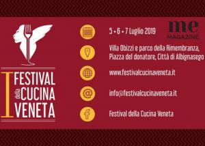 1° Festival della cucina Veneta: Albignasego (Pd) 5-6-7 Luglio 2019
